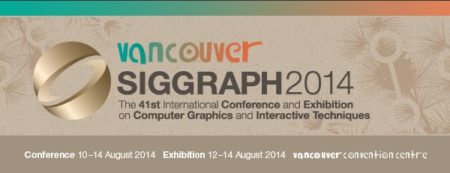 02 - SIGGRAPH 2014 - Vancouver.