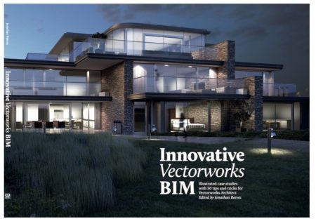 "Review: Evaluating the case in Jonathan Reeves' new book ""Innovative Vectorworks BIM"""
